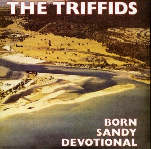 the-triffids-born-sandy-devotional